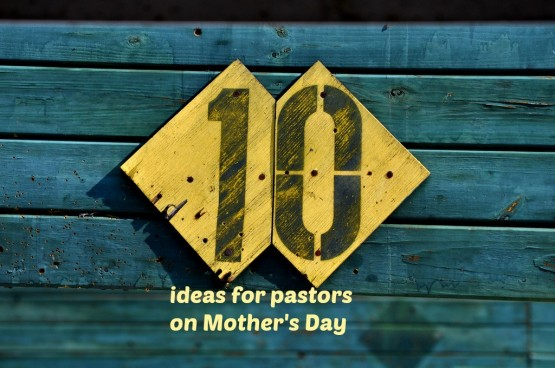 10 ideas for pastors
