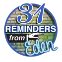 31reminders from Eden