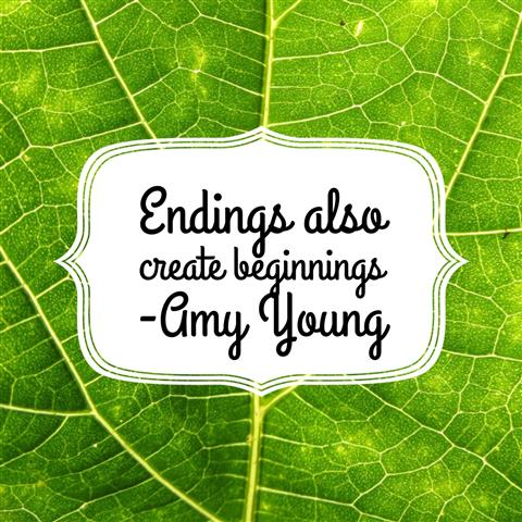 endings create beginnings (Small)