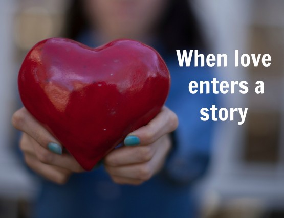 when love enters a story
