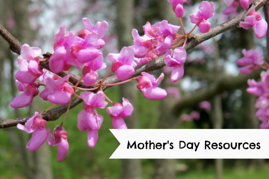 Mother's Day Resources