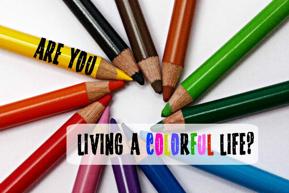 Are you living a color life 564