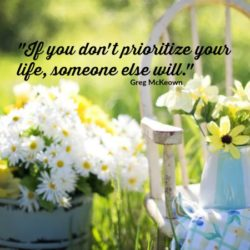 Why you need to prioritize your life