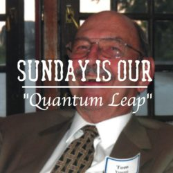 """Sunday is our """"Quantum Leap"""""""