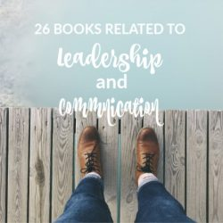 26 Books Related to Leadership and Communication